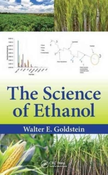 The Science of Ethanol, Hardback Book