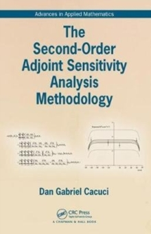 The Second-Order Adjoint Sensitivity Analysis Methodology, Hardback Book