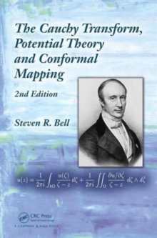 The Cauchy Transform, Potential Theory and Conformal Mapping, Hardback Book