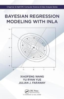 Bayesian Regression Modeling with INLA, Hardback Book