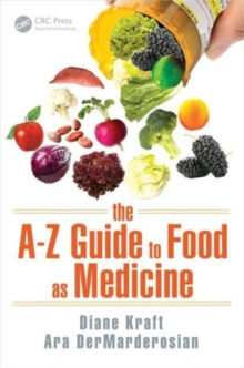 The A-Z Guide to Food as Medicine, Paperback / softback Book