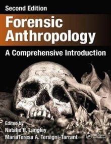 Forensic Anthropology : A Comprehensive Introduction, Second Edition, Hardback Book