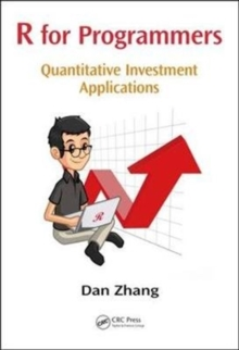 R for Programmers : Quantitative Investment Applications, Paperback Book