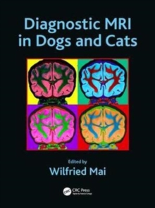 Diagnostic MRI in Dogs and Cats, Hardback Book
