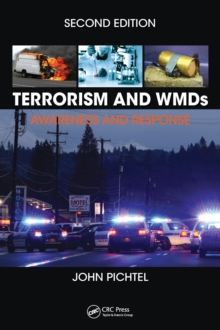 Terrorism and WMDs : Awareness and Response, Second Edition, Hardback Book