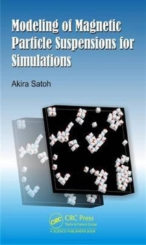 Modeling of Magnetic Particle Suspensions for Simulations, Hardback Book