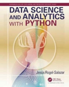 Data Science and Analytics with Python, Paperback / softback Book