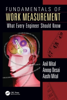 Fundamentals of Work Measurement : What Every Engineer Should Know, Paperback / softback Book