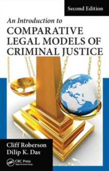 An Introduction to Comparative Legal Models of Criminal Justice, Second Edition, Hardback Book