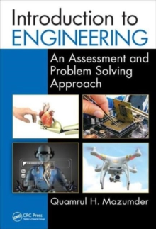 Introduction to Engineering : An Assessment and Problem Solving Approach, Hardback Book