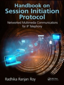 Handbook on Session Initiation Protocol : Networked Multimedia Communications for IP Telephony, Hardback Book