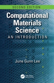 Computational Materials Science : An Introduction, Second Edition, Hardback Book