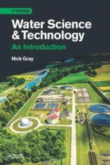Water Science and Technology, Fourth Edition : An Introduction, Paperback Book
