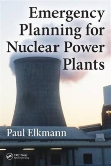 Emergency Planning for Nuclear Power Plants, Hardback Book