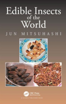 Edible Insects of the World, Hardback Book
