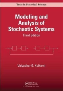 Modeling and Analysis of Stochastic Systems, Third Edition, Hardback Book