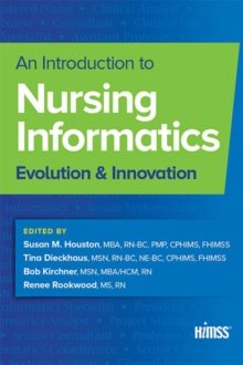 An Introduction to Nursing Informatics : Evolution and Innovation, PDF eBook