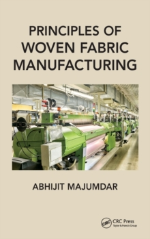 Principles of Woven Fabric Manufacturing, Hardback Book
