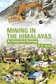 Mining in the Himalayas : An Integrated Strategy, Hardback Book