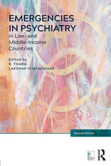 Emergencies in Psychiatry in Low- and Middle-income Countries, Paperback / softback Book
