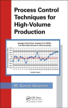 Process Control Techniques for High-Volume Production, Hardback Book