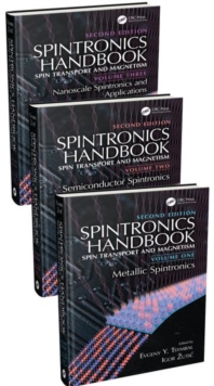 Spintronics Handbook, Second Edition: Spin Transport and Magnetism : Three Volume Set, Hardback Book