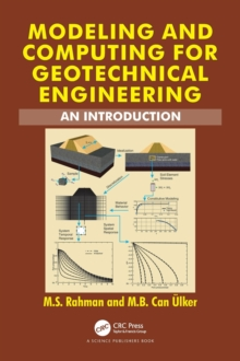 Modeling and Computing for Geotechnical Engineering : An Introduction, Hardback Book