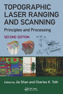 Topographic Laser Ranging and Scanning : Principles and Processing, Second Edition, Hardback Book