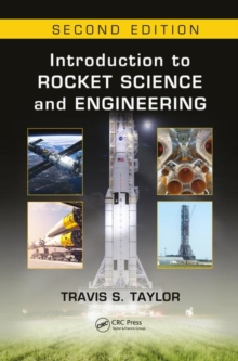 Introduction to Rocket Science and Engineering, Second Edition, Hardback Book