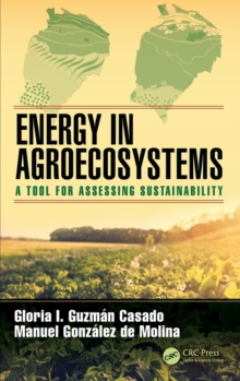 Energy in Agroecosystems : A Tool for Assessing Sustainability, Hardback Book