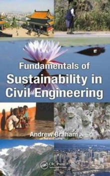 Fundamentals of Sustainability in Civil Engineering, Hardback Book