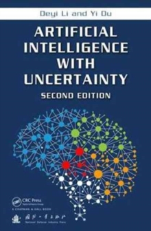 Artificial Intelligence with Uncertainty, Second Edition, Hardback Book