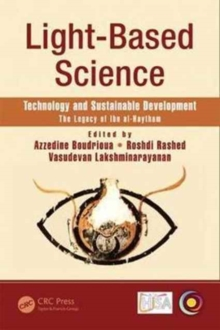 Light-Based Science : Technology and Sustainable Development, The Legacy of Ibn al-Haytham, Hardback Book