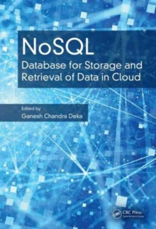 NoSQL : Database for Storage and Retrieval of Data in Cloud, Hardback Book