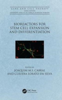 Bioreactors for Stem Cell Expansion and Differentiation, Hardback Book