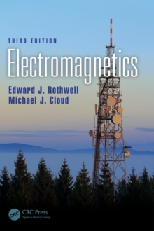 Electromagnetics, Third Edition, Hardback Book