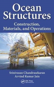 Ocean Structures : Construction, Materials, and Operations, Hardback Book