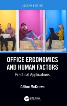 Office Ergonomics and Human Factors : Practical Applications, Second Edition, Hardback Book