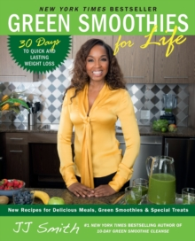 Green Smoothies for Life, Paperback / softback Book