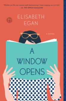 A Window Opens : A Novel, Paperback Book