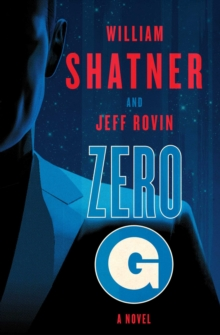 Zero-G: Book 1 : A Novel, Paperback / softback Book