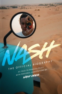 Nash : The Official Biography, Hardback Book