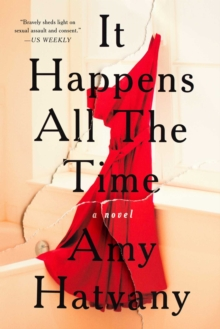 It Happens All the Time : A Novel, Paperback / softback Book
