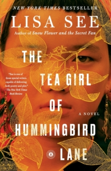 The Tea Girl of Hummingbird Lane : A Novel, Paperback / softback Book