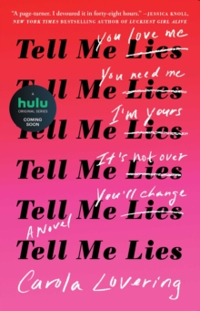 Tell Me Lies : A Novel, EPUB eBook