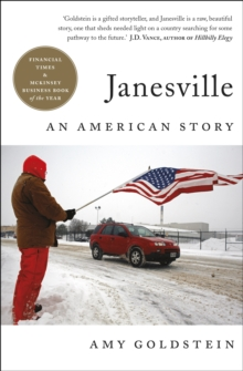 Janesville : An American Story, Paperback / softback Book