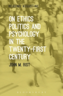 On Ethics, Politics and Psychology in the Twenty-First Century, Paperback / softback Book
