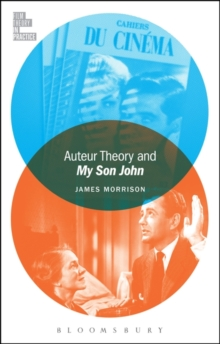 Auteur Theory and My Son John, Hardback Book