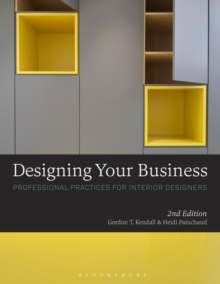 Designing Your Business : Professional Practices for Interior Designers, Paperback / softback Book