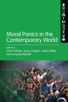 Moral Panics in the Contemporary World, Paperback Book